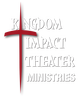Kingdom Impact Theater Ministries